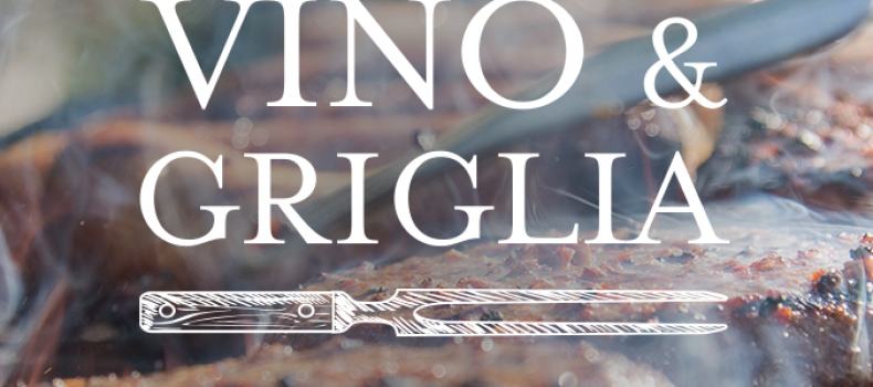 FESTA VINO & GRIGLIA – 27 e 28/07/2019